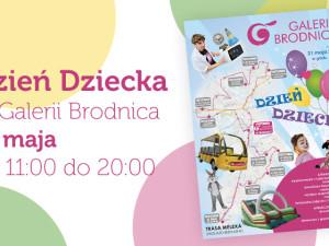Dzień Dziecka w Galerii Brodnica 31 maja!