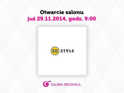 Otwarcie salonu 50 Style!