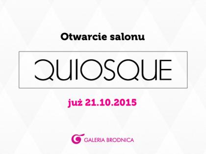 Otwarcie nowego salonu Quiosque!