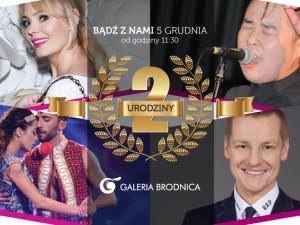 Bądź z nami 5 grudnia! 2-gie urodziny Galerii Brodnica.