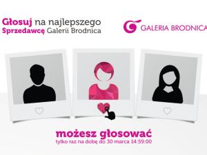 Konkurs na najlepszego Sprzedawcę Galerii Brodnica