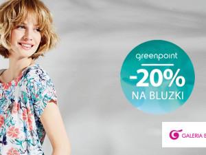 -20% na bluzki w salonie Greenpoint