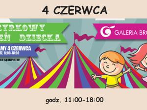 Cyrkowy Dzień Dziecka w Galerii Brodnica