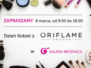 Dzień Kobiet z Oriflame w Galerii Brodnica