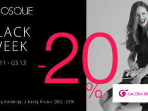 BLACK WEEK w QUIOSQUE!