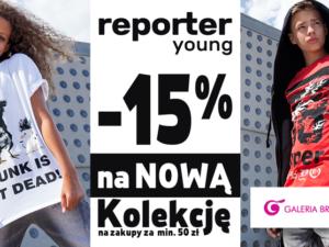 Promocja -15% na NOWĄ KOLEKCJĘ!