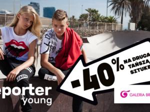 Promocja -40% na druga tańszą sztukę w Reporter Young!