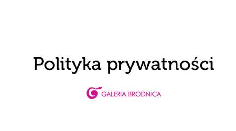polityka_prywatnosci2_galeria_brodnica