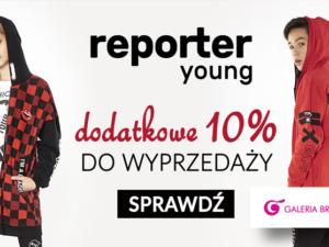 Dodatkowe 10% do wyprzedaży w Reporter Young!