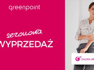 Sezonowa wyprzedaż w Greenpoint!