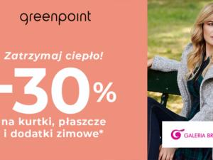 Odwiedź Greenpoint i skorzystaj z promocji!