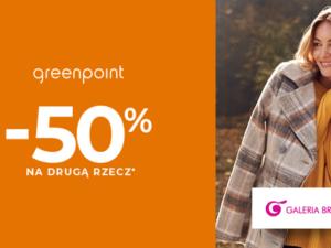 -50 % na drugą, tańszą rzecz w Greenpoint!