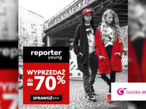 SALE – rabaty do -70% w Reporter Young!