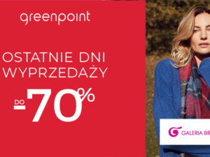 W sklepie Greenpoint ostatnie okazje do -70%