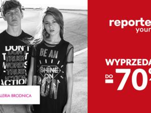 Wyprzedaż do -70% Kolekcji w Reporter Young!