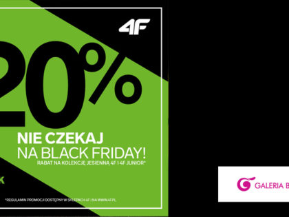 20% w 4f – Nie czekaj na Black Friday