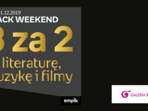 Black Weekend 3 za 2 na literaturę, muzykę i filmy