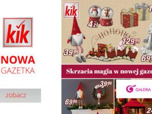 ⭐ Skrzacia magia i blask świątecznych ozdób w nowej gazetce KiK! ⭐