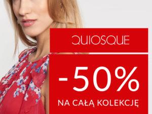 50% rabatu na kolekcję QUIOSQUE!