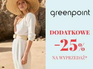 Greenpoint DODATKOWE -25% na WYPRZEDAŻ*!