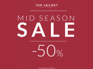 Już jest Mid season sale do -50% w Top Secret!