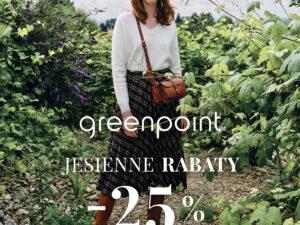 Jesiennym Rabat – AŻ -25% w Greenpoint