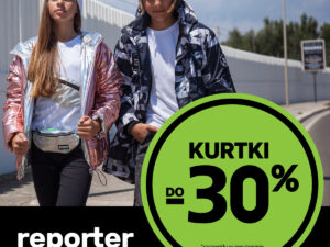 KURTKI do -30% w Reporter Young!
