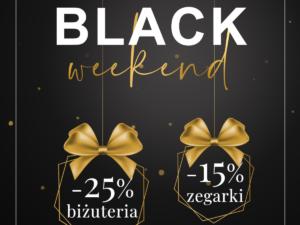 Black Weekend 🖤 w Briju