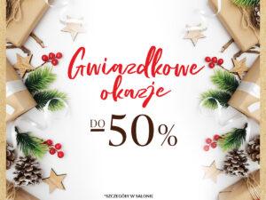 GWIAZDKOWE OKAZJE do -50%