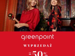 Greenpoint zaczynamy zimową WYPRZEDAŻ DO -50%