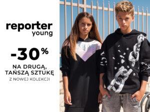 Rabat -30% na drugą, tańszą sztukę z NOWEJ KOLEKCJI Reporter Young