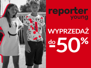 WYPRZEDAŻ do -50% w Reporter Young!
